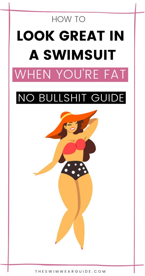 how to look good in a swimsuit when you are fat