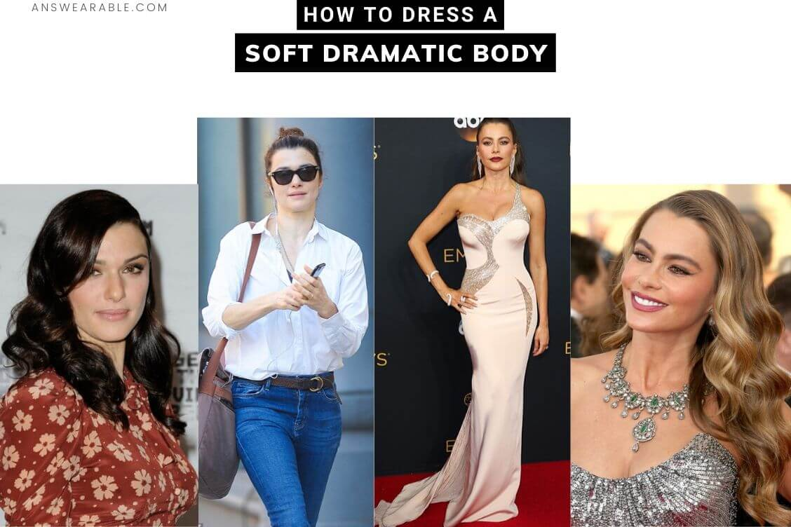How to Dress Soft Dramatic Body Type: Kibbe