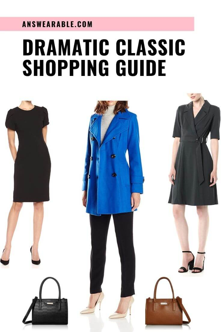 Dramatic Classic Shopping Guide: Kibbe Body Type