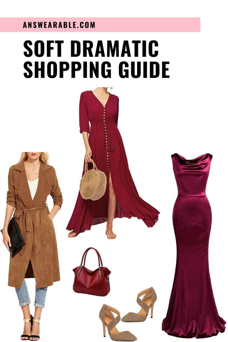 Soft Dramatic Shopping Guide: From Head to Toe